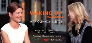 Glennon Melton on Waking up In America
