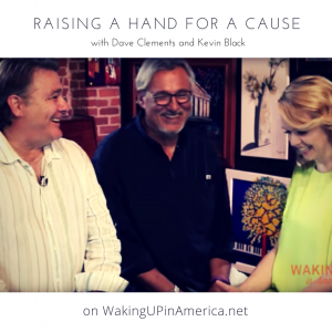 Raising a Hand for a Cause with Dave Clements and Kevin Black on WUIA