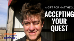 WUIA-PODCAST-Accepting-your-quest